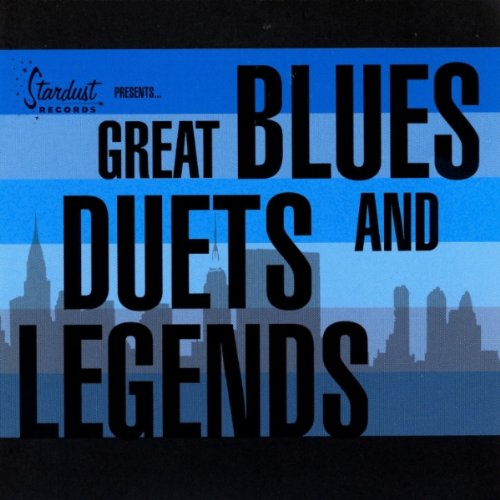Various Artists - Great Blues Duets and Legends - Zortam Music