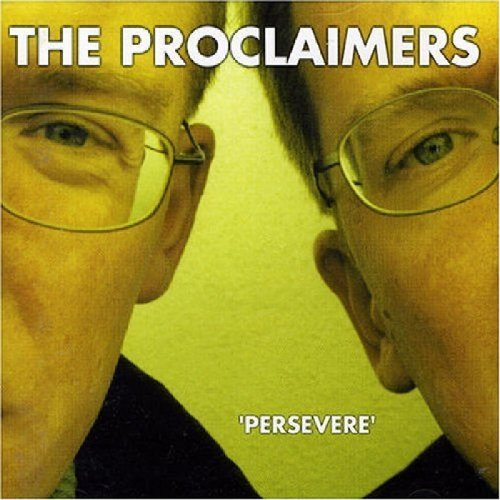 The Proclaimers - Persevere - Zortam Music