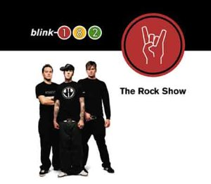 Blink 182 - The Rock Show(PROMO) - Zortam Music