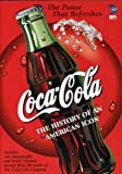 Coca Cola: History of an American Icon