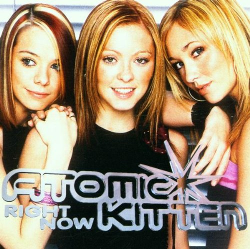 Atomic Kitten - Right Now (Final Version) - Zortam Music