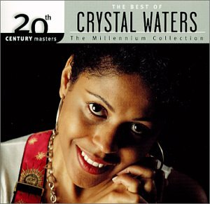 Crystal Waters - 20th Century Masters - The Millennium Collection: The Best of Crystal Waters - Zortam Music