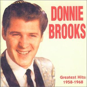 Donnie Brooks - Donnie Brooks - Greatest Hits 1958-1968 - Zortam Music