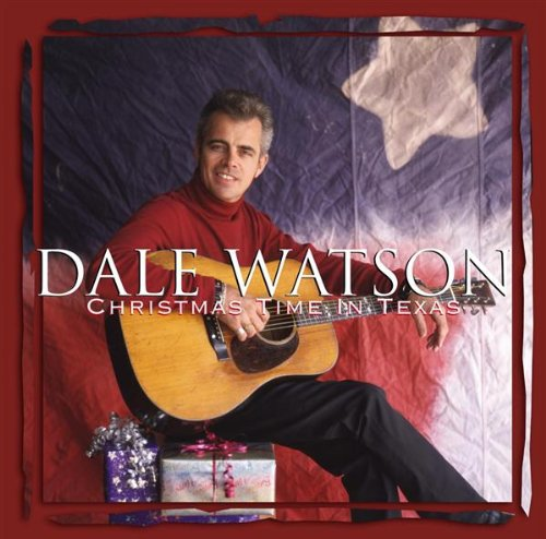 Christmas Time in Texas by Dale Watson album cover