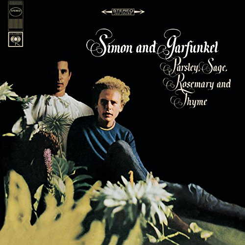 Simon & Garfunkel - Parsley, Sage, Rosemary And Thyme (1966) - Zortam Music