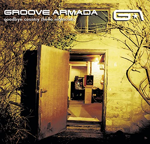 Groove Armada - Goodbye Country ( Hello Nightclub ) - Zortam Music