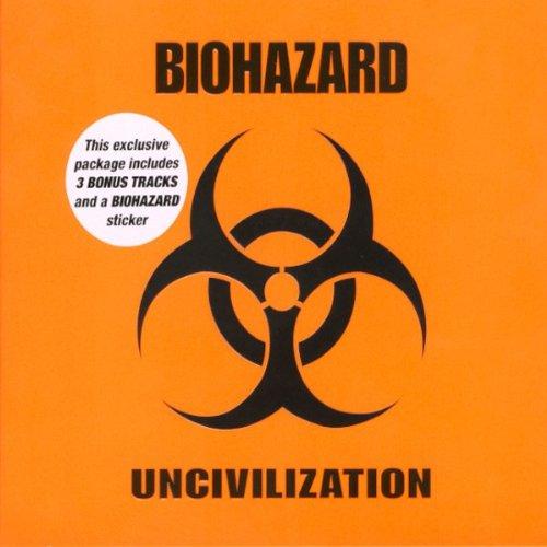 biohazard - Uncivilization (Lim. ed.) - Zortam Music