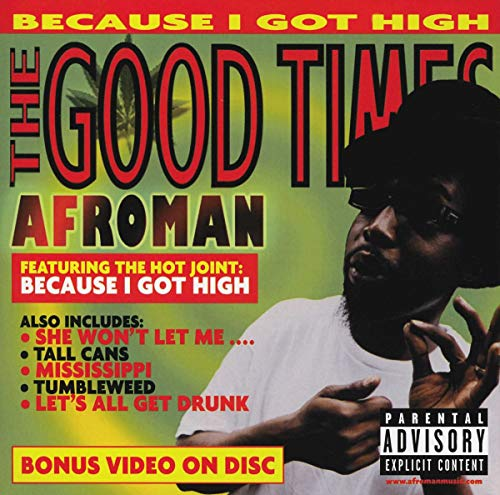 Afroman - The Good Times - Zortam Music