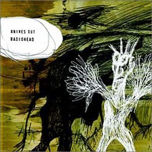 Radiohead - Knives Out (CD2) - Zortam Music