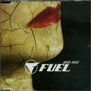 Fuel - Bad  Day - Zortam Music