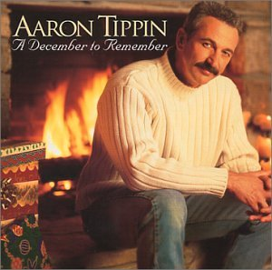 Aaron Tippin - A December to Remember - Zortam Music