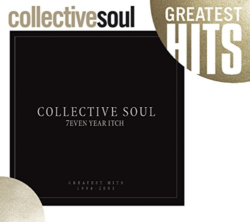Collective Soul - 7even Year Itch: Collective Soul