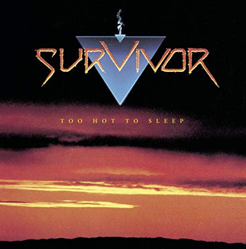 Survivor - Too Hot to Sleep - Zortam Music