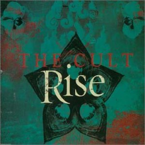 The Cult - Rise - Zortam Music