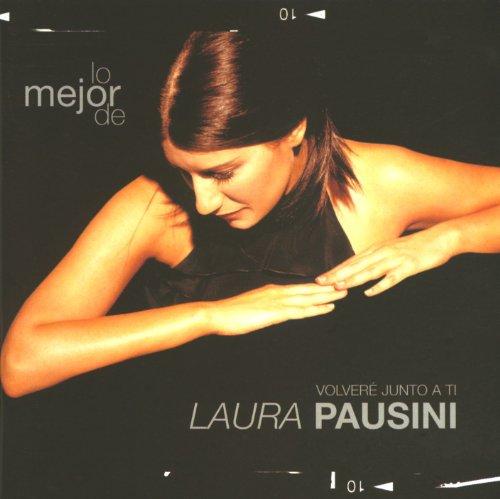 Laura Pausini - Lo Mejor De Laura Pausini_ Volveré Junto A Ti - Zortam Music