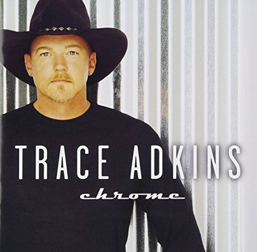 Trace Adkins - I