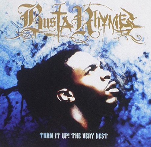 Busta Rhymes - Turn It Up: the Very Best of Busta Rhymes - Zortam Music