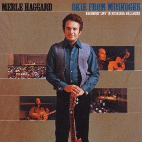 MERLE HAGGARD - Okie From Muskogee - Zortam Music