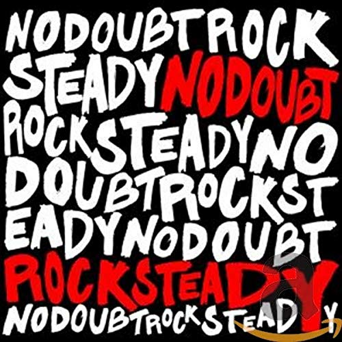 No Doubt - Rock Steady(Original) - Zortam Music