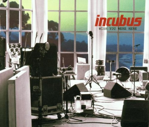 Incubus - I Wish You Were Here (Radio S - Zortam Music
