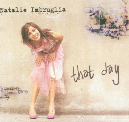 Natalie Imbruglia - That Day - Zortam Music