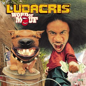 Ludacris - Word of Mouf [Clean] - Zortam Music
