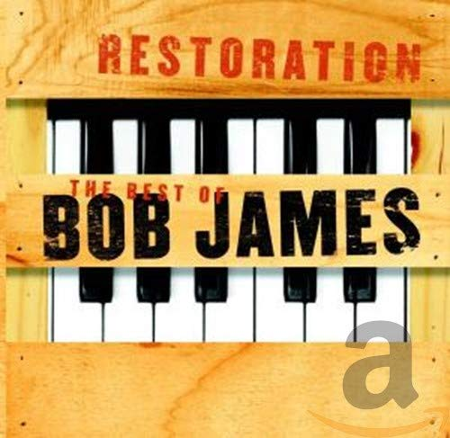 Bob James - Restoration: The Best of Bob James - Zortam Music