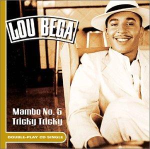 Lou Bega - Mambo No. 5 (a Little Bit Of...) - Zortam Music