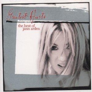 Jann Arden - Greatest Hurts Best Of - Zortam Music