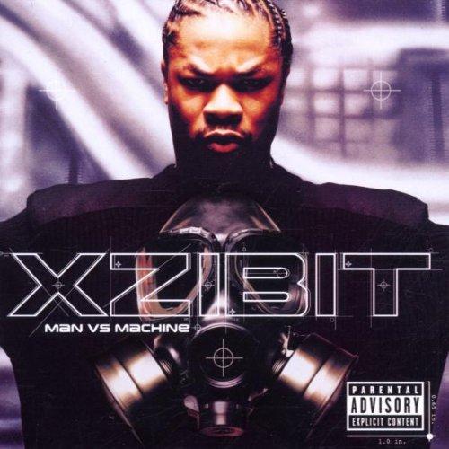 Xzibit - Man Vs. Machine - Zortam Music