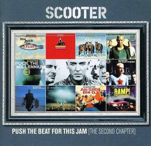 Scooter - Push the Beat For This Jam - Zortam Music