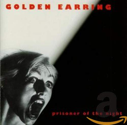 Golden Earring - Prisoner of the Night - Zortam Music