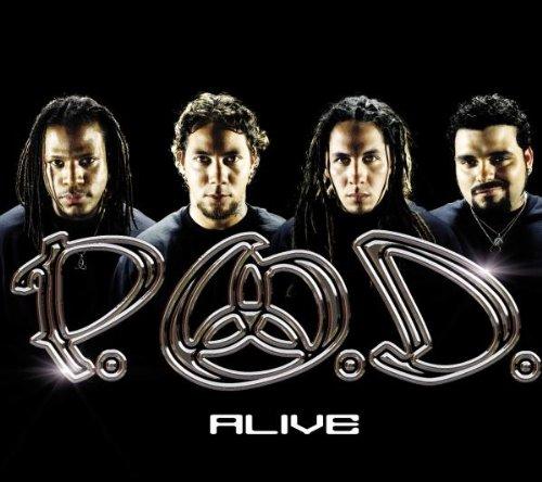 P.O.D. - Alive - Zortam Music