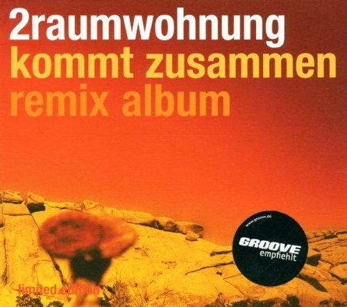 2raumwohnung - Kommt Zusammen_Remix Album - Zortam Music