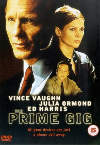 Prime Gig, The / ��������� (2000)