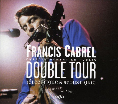 Francis Cabrel - Double Tour - Zortam Music