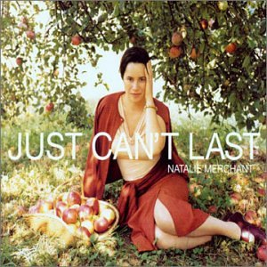 Natalie Merchant - Just Can