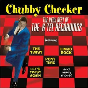 CHUBBY CHECKER - The Very Best of the K-Tel Recordings - Zortam Music
