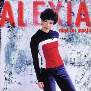 Alexia - Mad for Music - Zortam Music