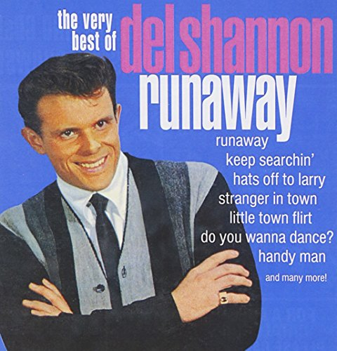 DEL SHANNON - Runaway / Very Best of Del Shannon - Zortam Music