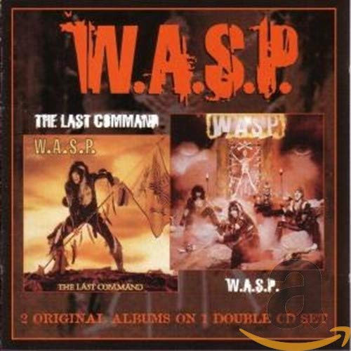 W.A.S.P. - The Last Command (Remastered) - Zortam Music