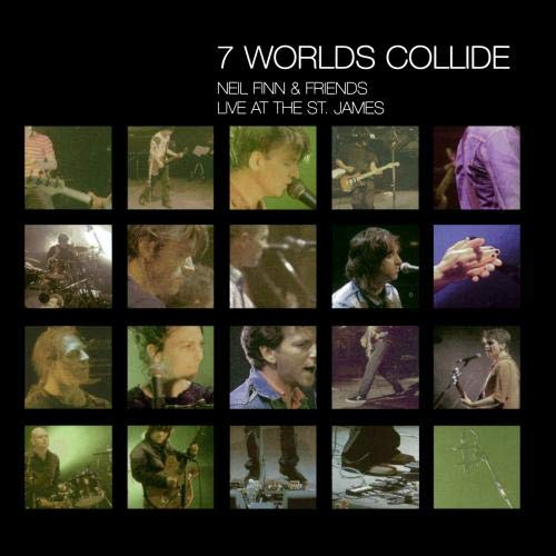 Neil Finn - 7 Worlds Collide - Live At The St. James - Zortam Music
