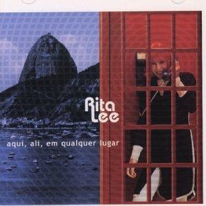 Rita Lee - Aqui, Ali, Em Qualquer Lugar - Zortam Music