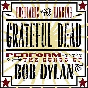Grateful Dead - Postcards Of The Hanging - Zortam Music