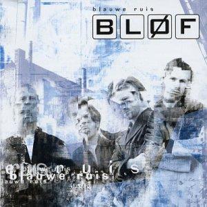 Blof - Blauwe Ruis - Zortam Music