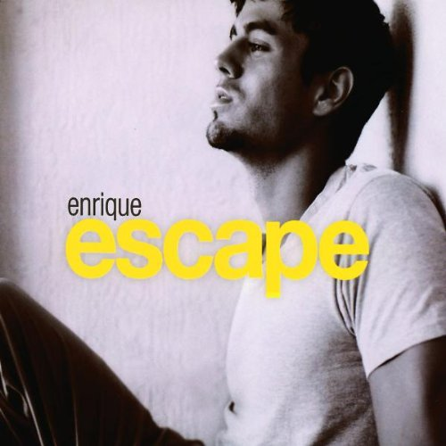 Enrique Iglesias - Escape (Spanish Version) Lyrics - Zortam Music