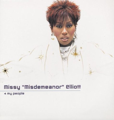 Missy Elliott - 4 My People - Zortam Music