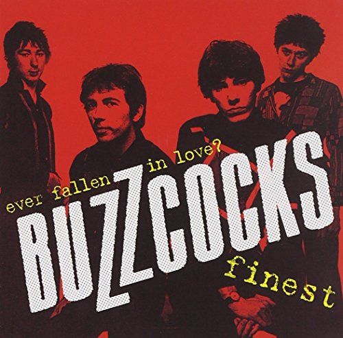 BUZZCOCKS - Finest: Ever Fallen in Love - Zortam Music