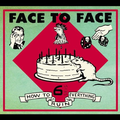 FACE TO FACE - How To Ruin Everything - Zortam Music