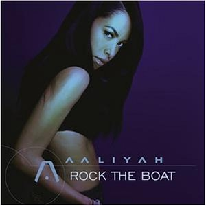 Aaliyah - Rock The Boat (Aaliyah) - Zortam Music